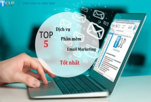 top-5-dich-vu-phan-mem-gui-email-marketing-hang-loat-tot-nhat