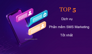 top-5-dich-vu-phan-mem-gui-tin-nhan-sms-marketing-tot-nhat